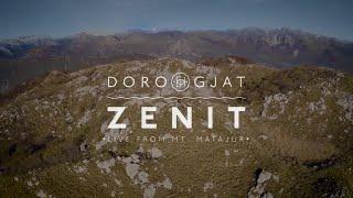 Doro Gjat - Zenit [LIVE from mt. Matajur]