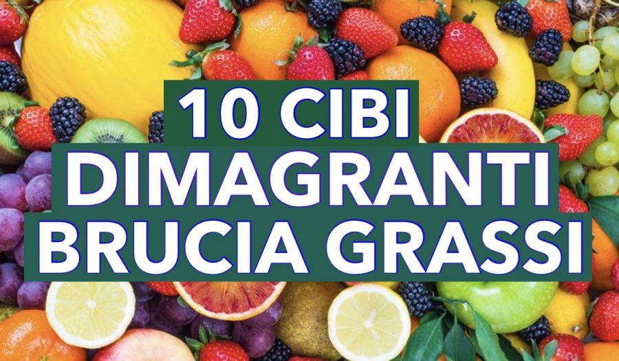 10 CIBI DIMAGRANTI E BRUCIA GRASSI - Wuoow