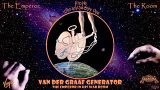 Van der Graaf Generator (+ Robert Fripp) - The Emperor in His War Room (Remastered) [Prog] (1970)